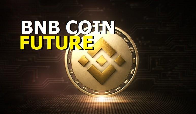 BNB Coin Future 2021 - Will You Buy Binance Coin?